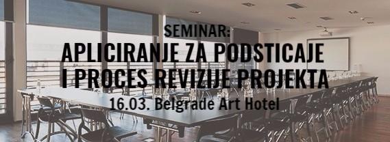 Seminar: Apliciranje za podsticaje i proces revizije projekta